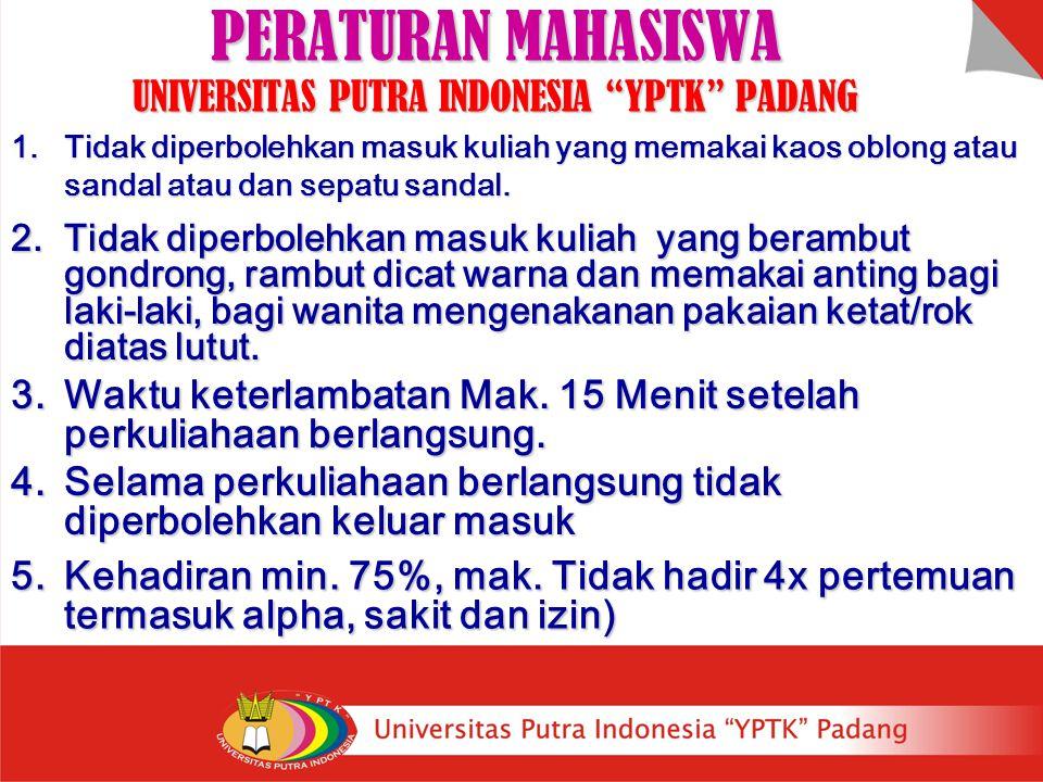 PERATURAN MAHASISWA UNIVERSITAS PUTRA INDONESIA YPTK PADANG