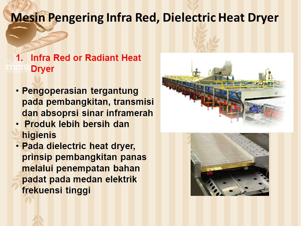 Mesin Pengering Infra Red, Dielectric Heat Dryer