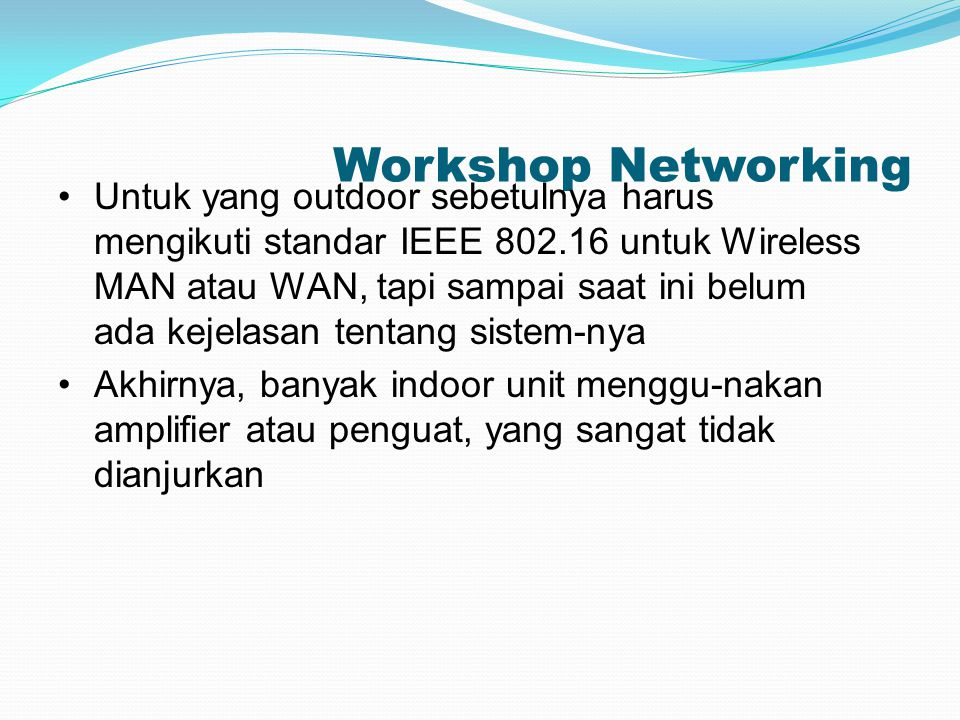 Workshop Networking