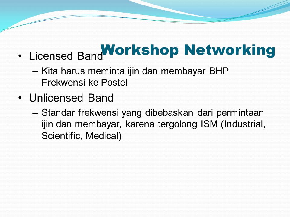 Workshop Networking Licensed Band Unlicensed Band