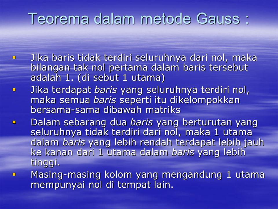 Teorema dalam metode Gauss :