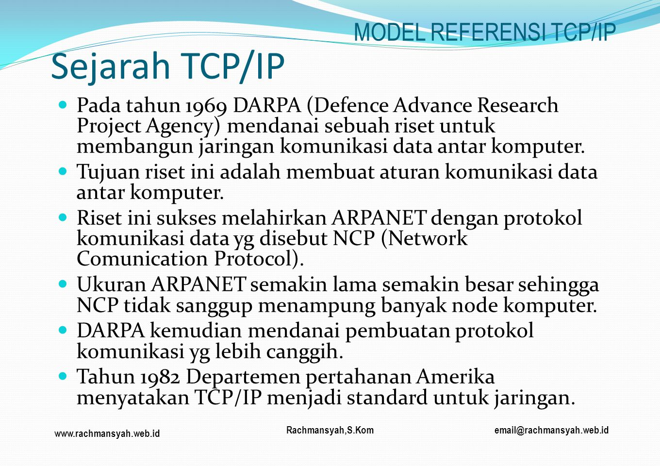 Sejarah TCP/IP MODEL REFERENSI TCP/IP