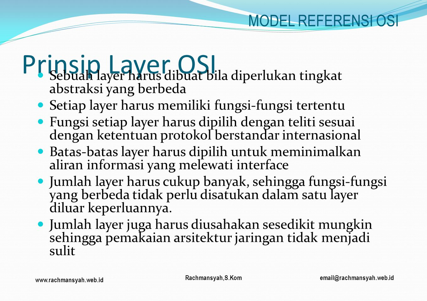 Prinsip Layer OSI MODEL REFERENSI OSI