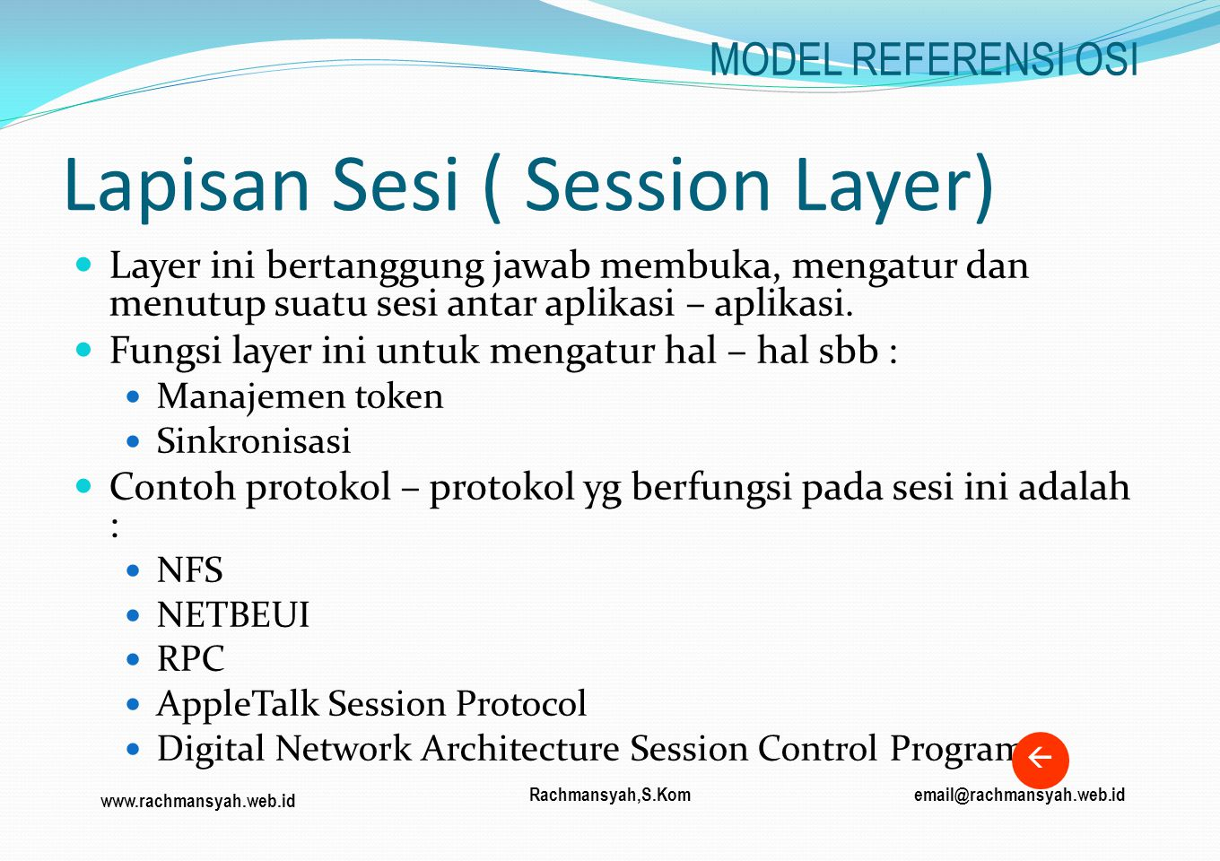 Lapisan Sesi ( Session Layer)