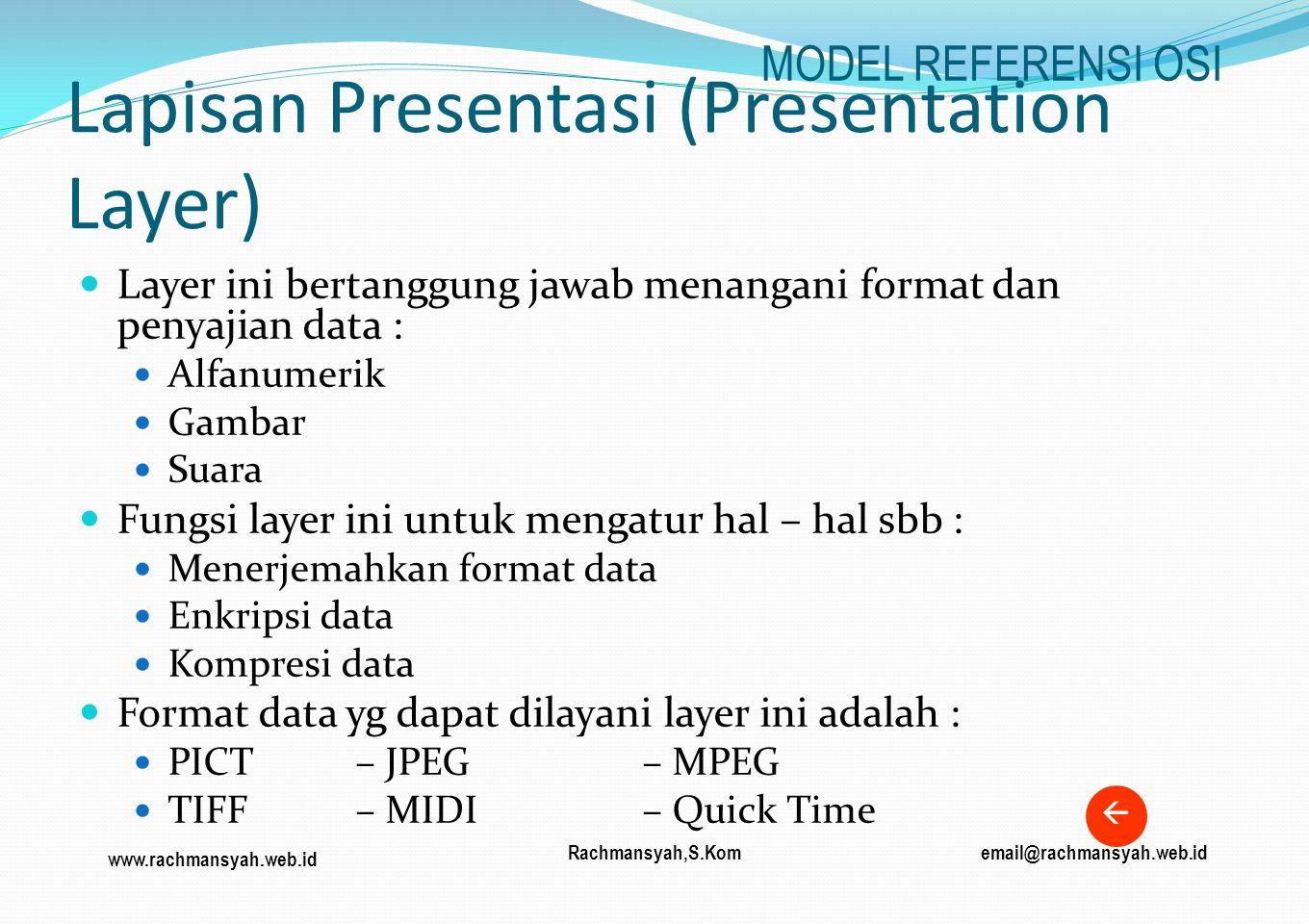 Lapisan Presentasi (Presentation Layer)