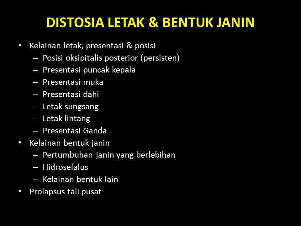 DISTOSIA LETAK & BENTUK JANIN