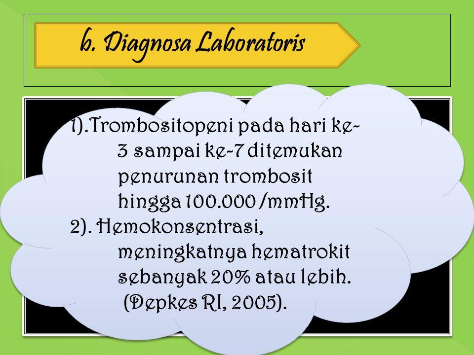 b. Diagnosa Laboratoris