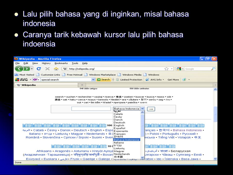 Lalu pilih bahasa yang di inginkan, misal bahasa indonesia