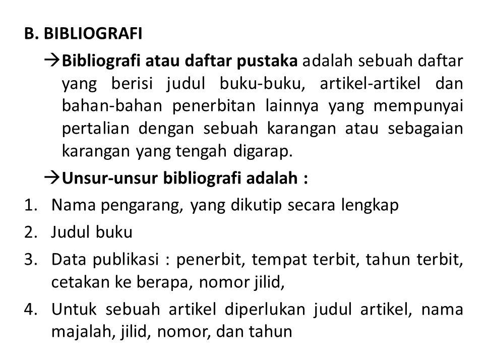 B. BIBLIOGRAFI