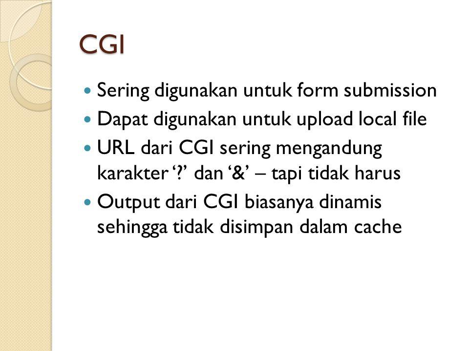 CGI Sering digunakan untuk form submission
