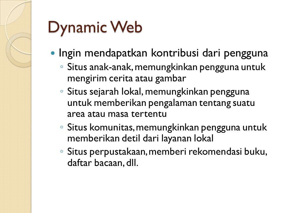 Dynamic Web Ingin mendapatkan kontribusi dari pengguna