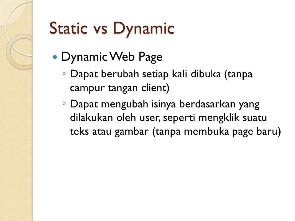 Static vs Dynamic Dynamic Web Page