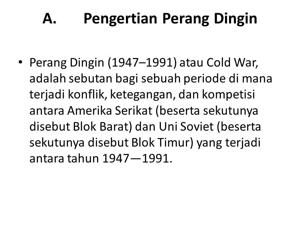 A. Pengertian Perang Dingin