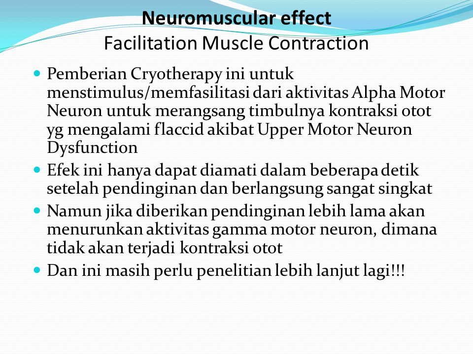 Neuromuscular effect Facilitation Muscle Contraction