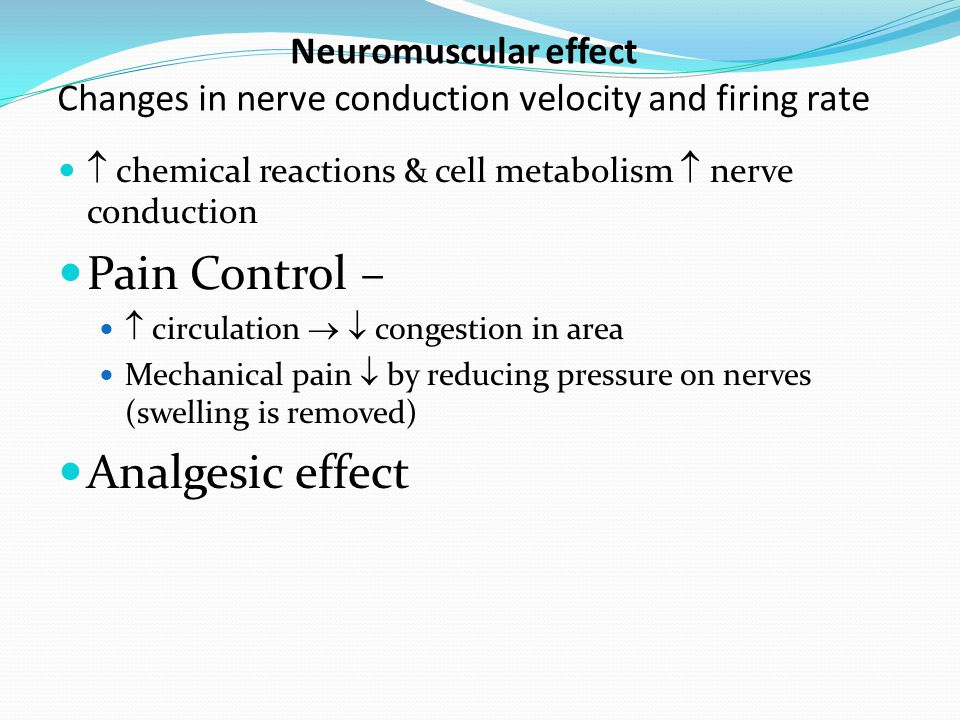 Pain Control – Analgesic effect