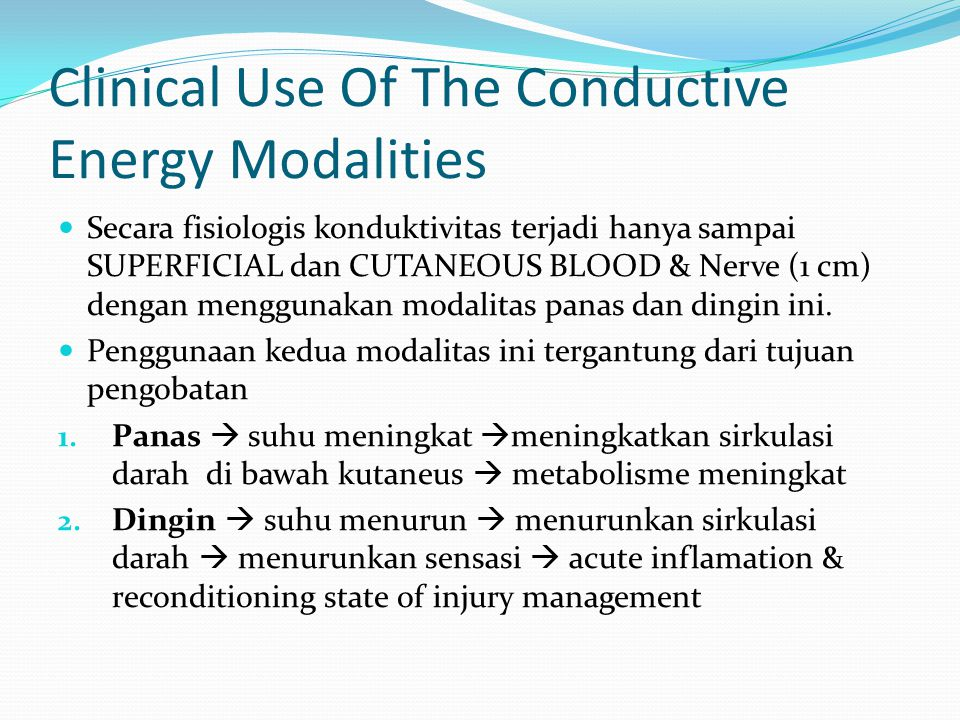 Clinical Use Of The Conductive Energy Modalities