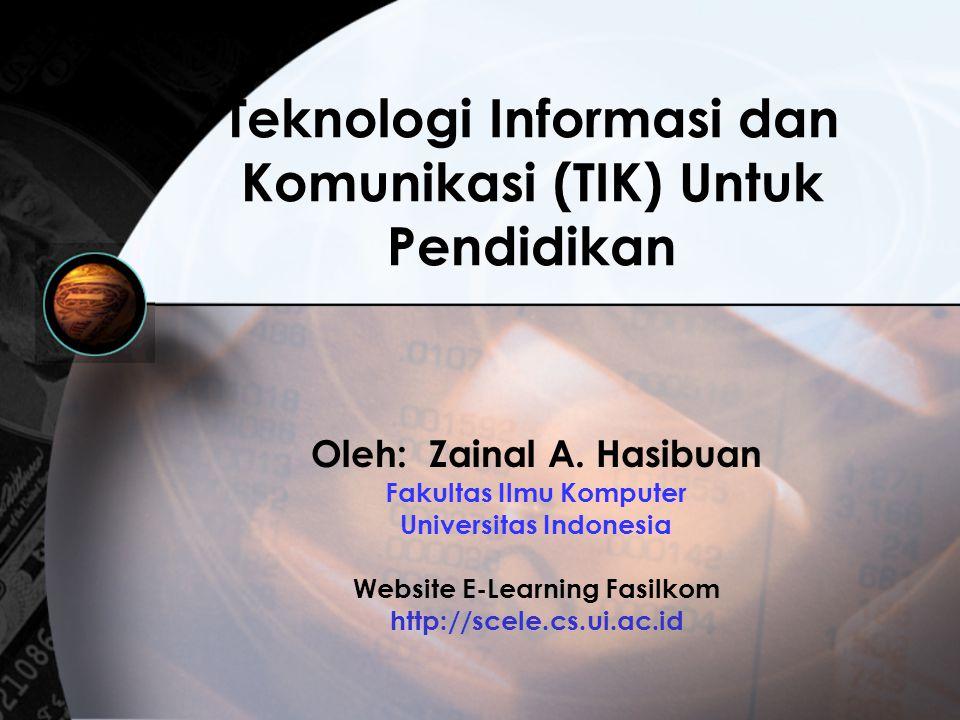 Teknologi Informasi dan Komunikasi (TIK) Untuk Pendidikan