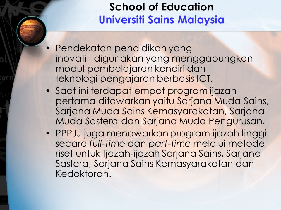 School of Education Universiti Sains Malaysia