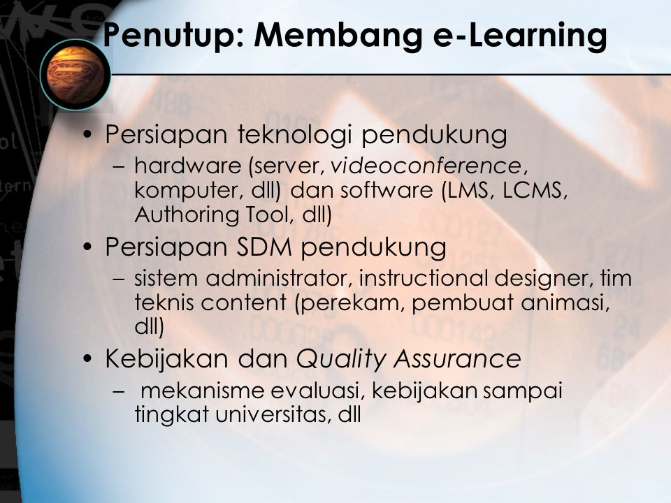 Penutup: Membang e-Learning