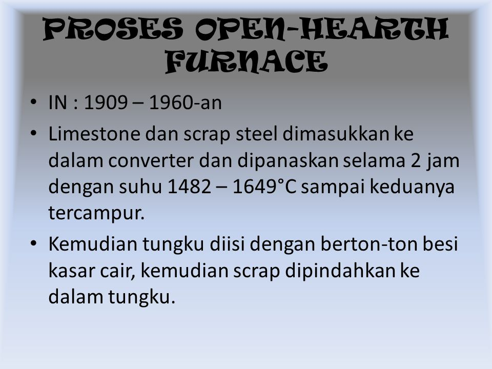 PROSES OPEN-HEARTH FURNACE