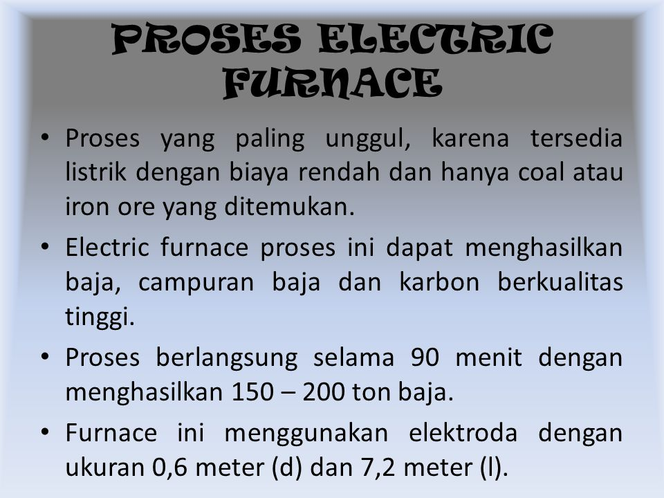 PROSES ELECTRIC FURNACE