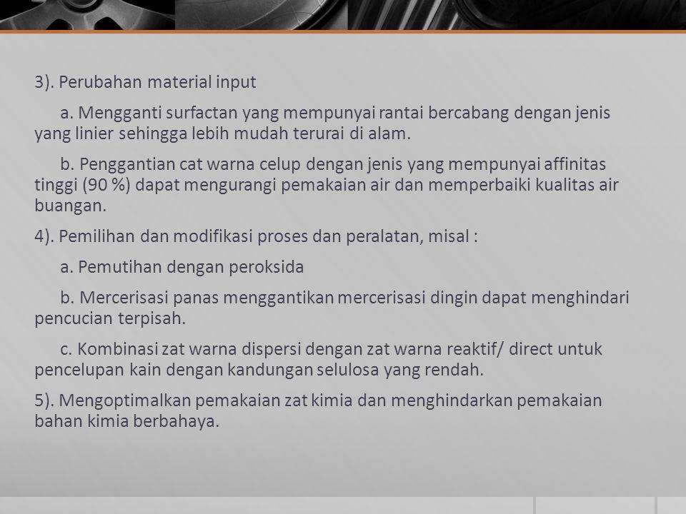 3). Perubahan material input a