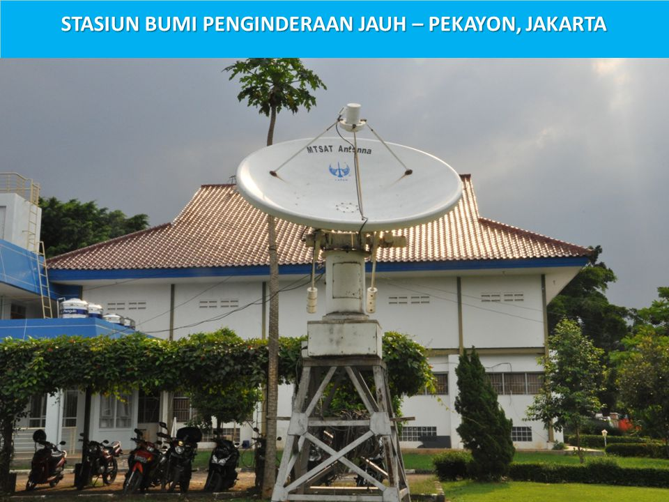 STASIUN BUMI PENGINDERAAN JAUH – PEKAYON, JAKARTA
