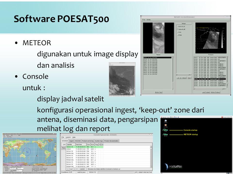 Software POESAT500 METEOR digunakan untuk image display dan analisis