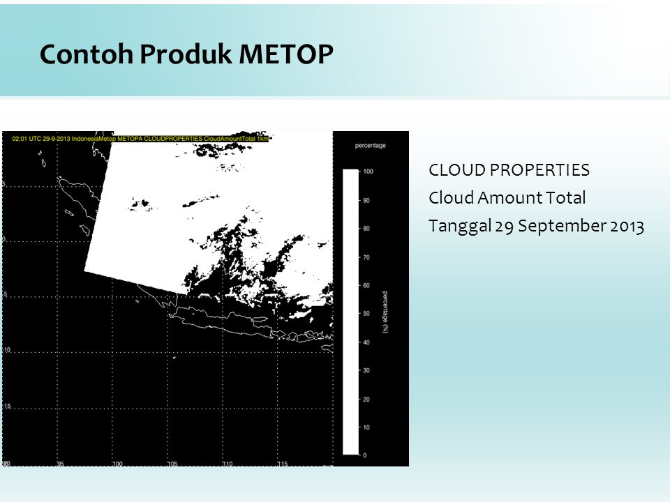 Contoh Produk METOP CLOUD PROPERTIES Cloud Amount Total Tanggal 29 September 2013