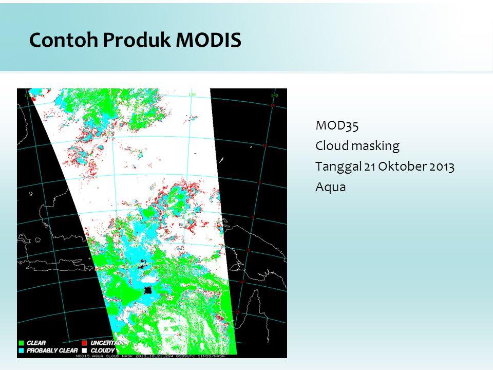 Contoh Produk MODIS MOD35 Cloud masking Tanggal 21 Oktober 2013 Aqua