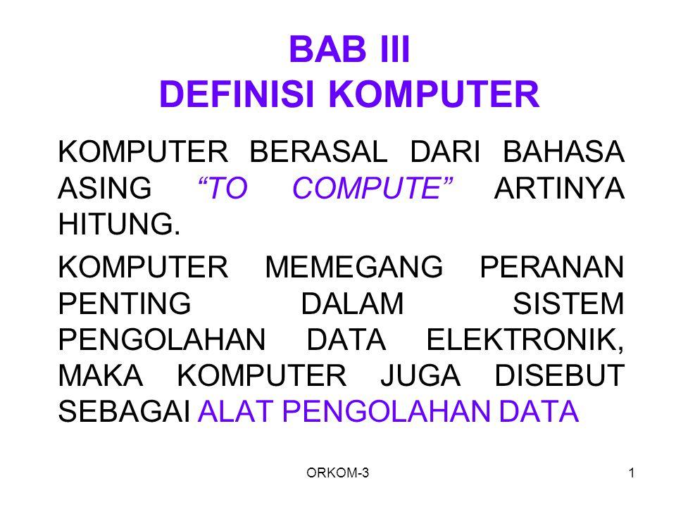 BAB III DEFINISI KOMPUTER