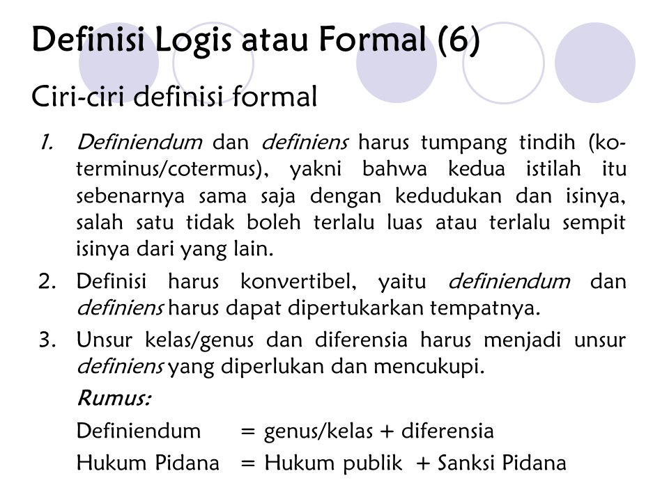 Ciri-ciri definisi formal