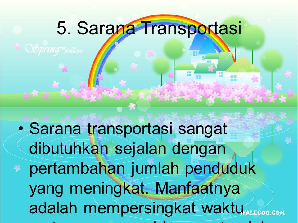 5. Sarana Transportasi