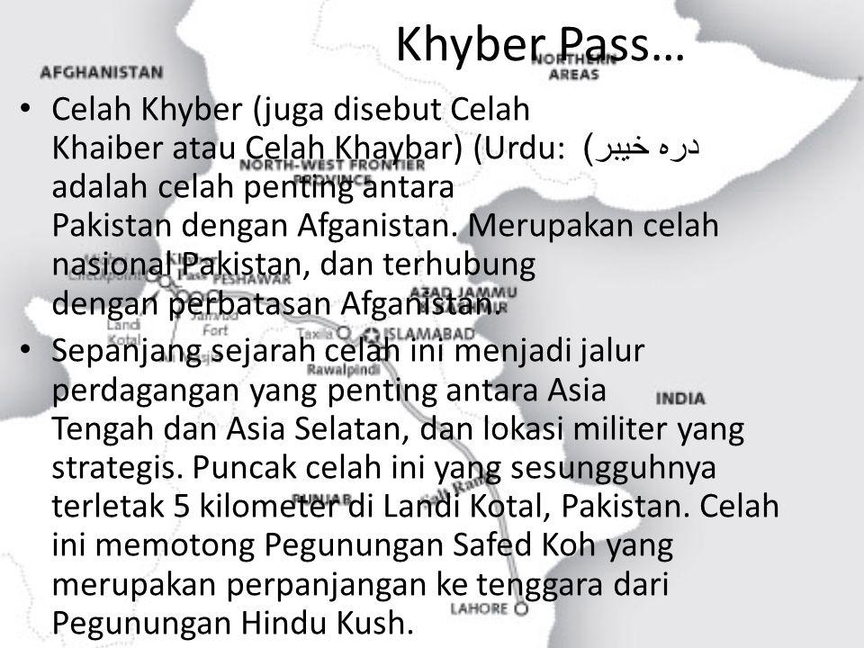 Khyber Pass…