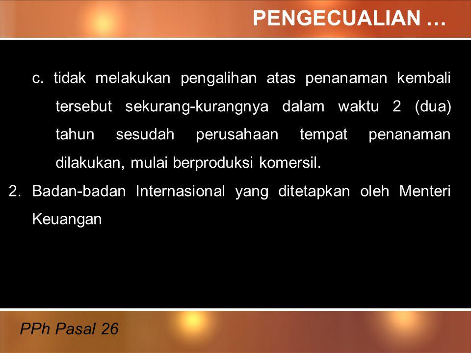 PENGECUALIAN … PPh Pasal 26