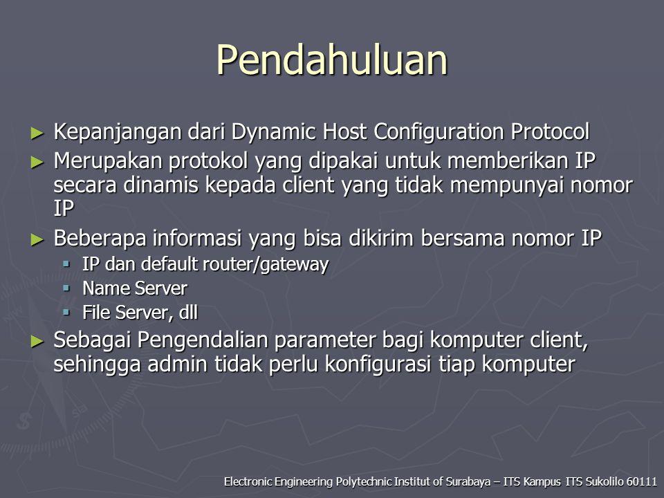 Pendahuluan Kepanjangan dari Dynamic Host Configuration Protocol