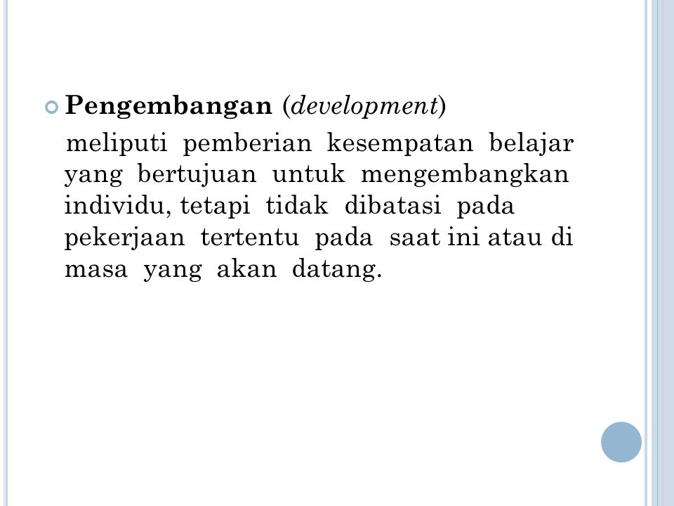 Pengembangan (development)