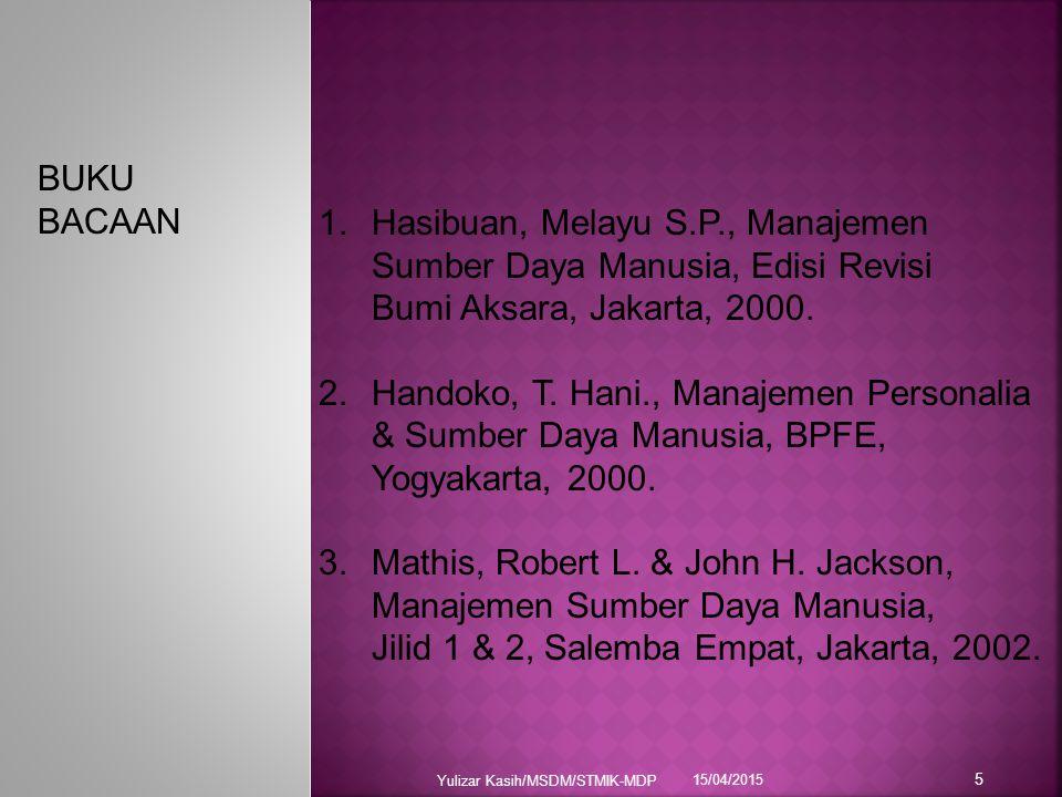 Hasibuan, Melayu S.P., Manajemen Sumber Daya Manusia, Edisi Revisi