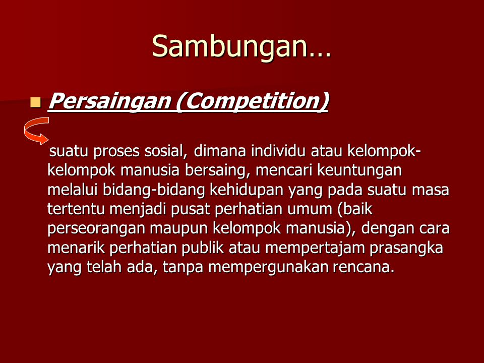 Sambungan… Persaingan (Competition)