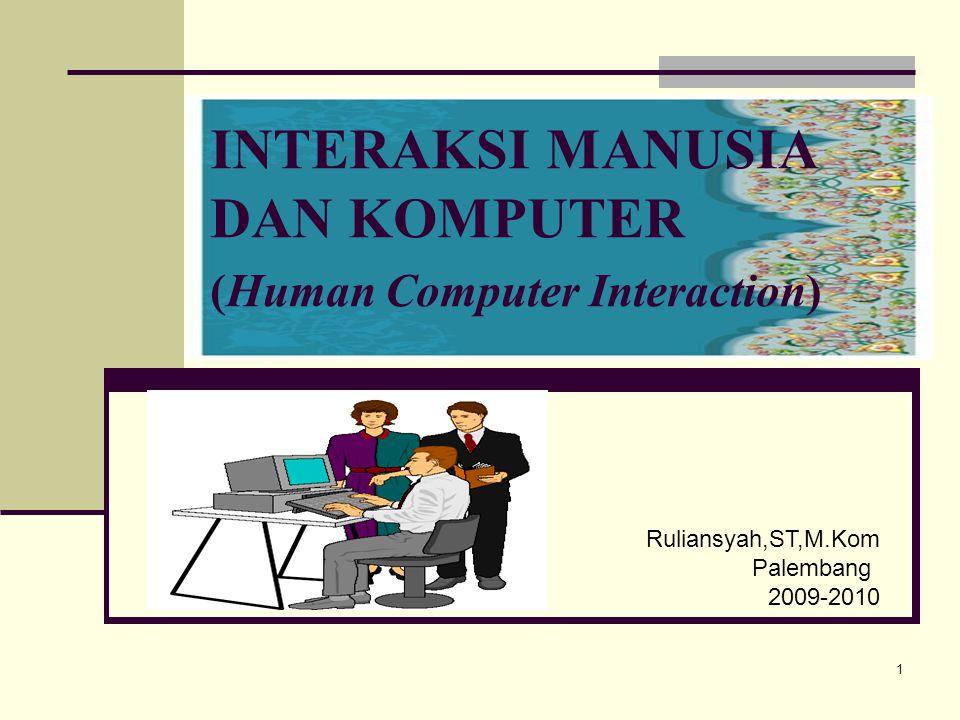 INTERAKSI MANUSIA DAN KOMPUTER (Human Computer Interaction)