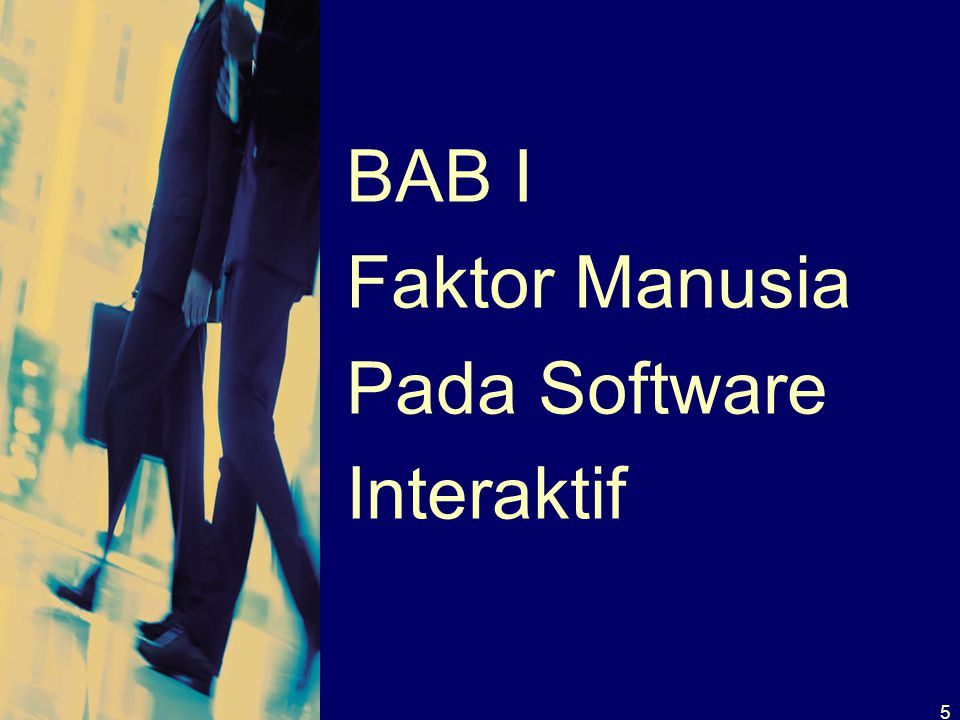 BAB I Faktor Manusia Pada Software Interaktif