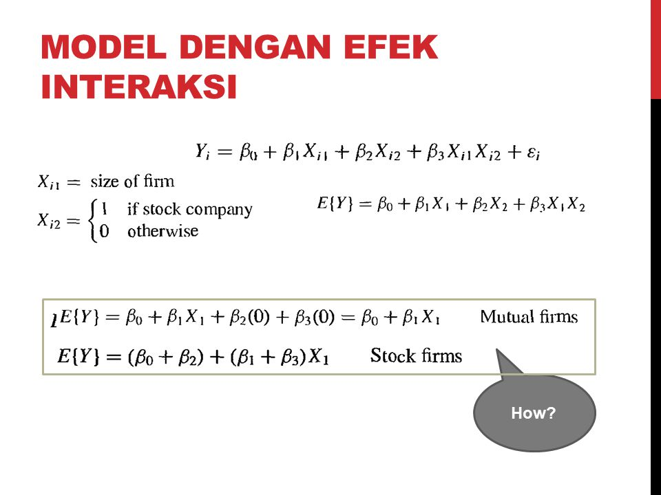 Model dengan efek interaksi