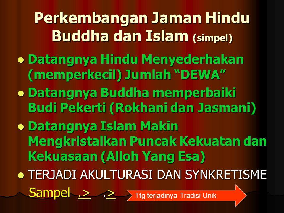 Perkembangan Jaman Hindu Buddha dan Islam (simpel)
