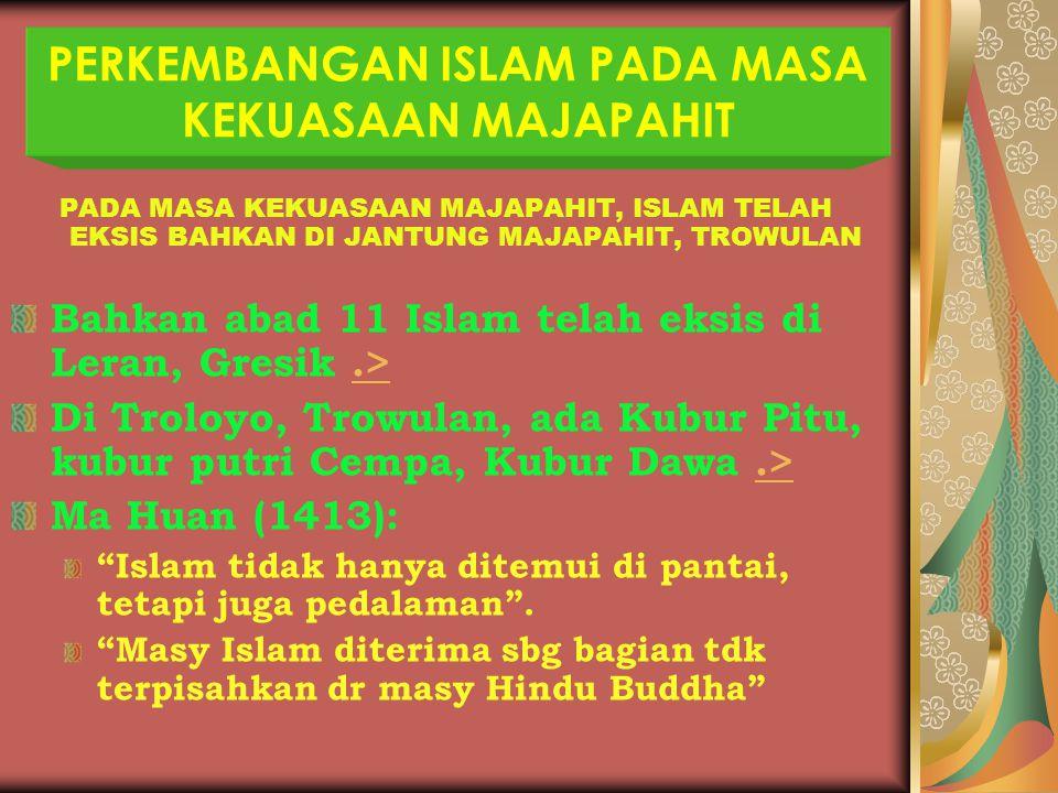 PERKEMBANGAN ISLAM PADA MASA KEKUASAAN MAJAPAHIT
