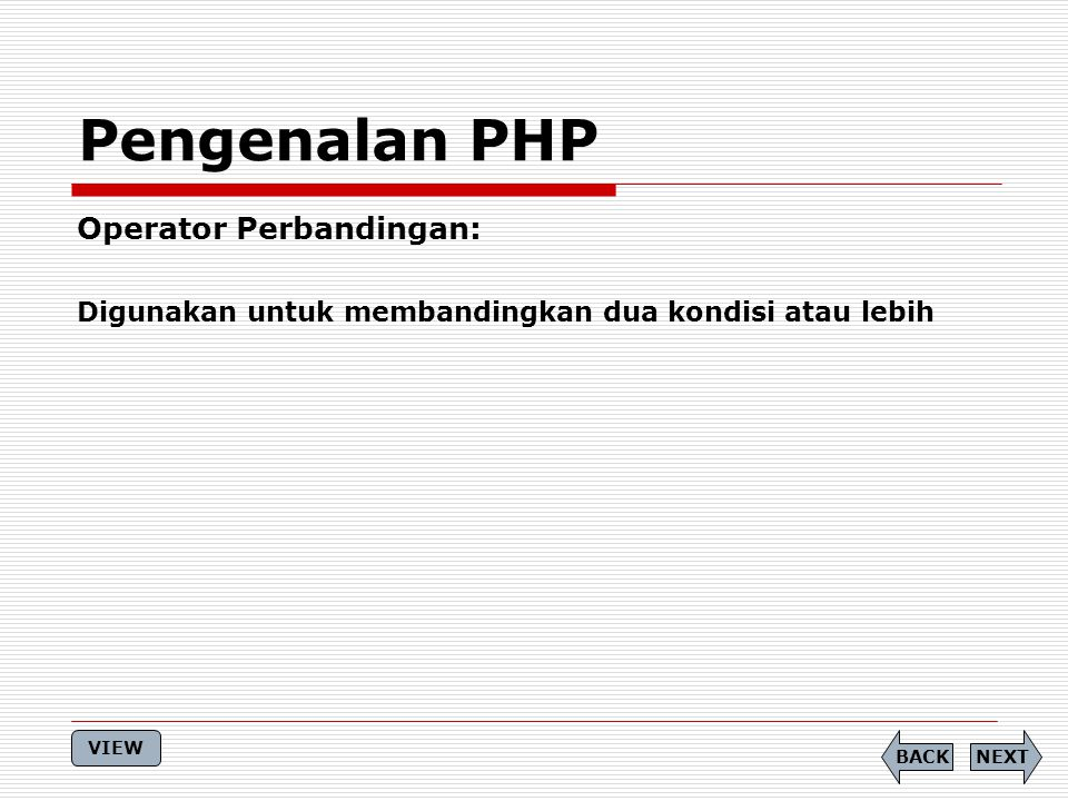 Pengenalan PHP Operator Perbandingan: