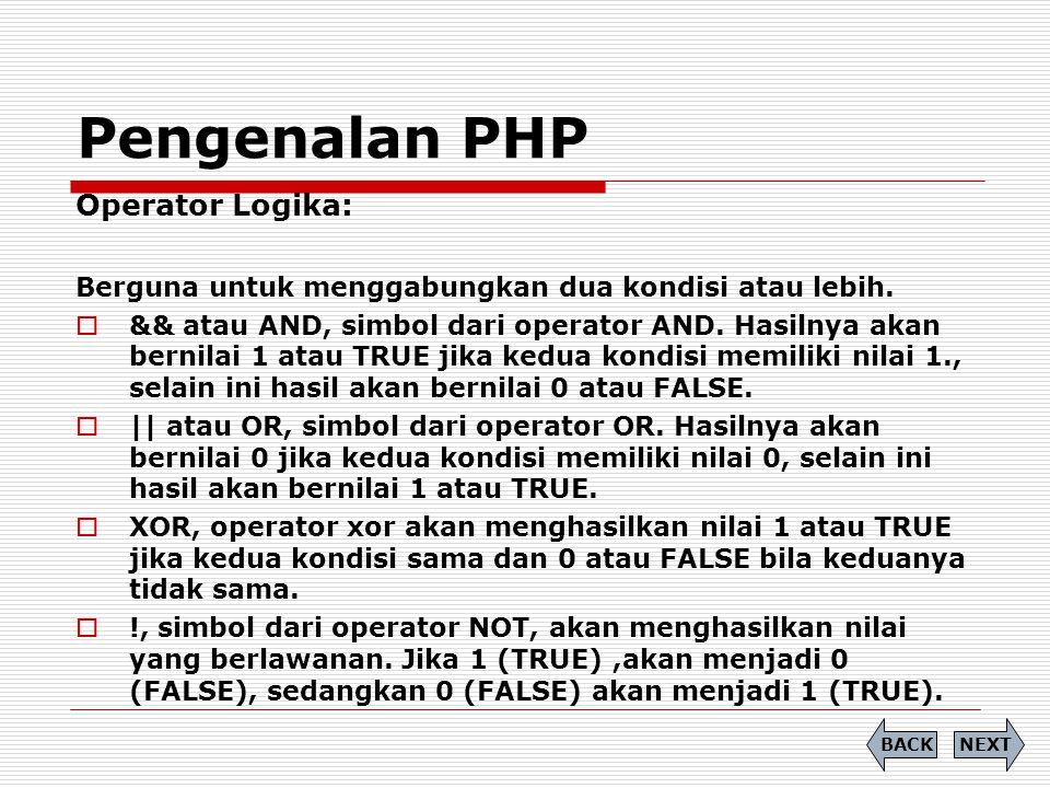Pengenalan PHP Operator Logika: