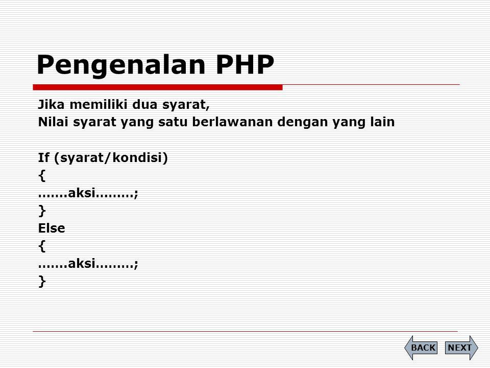 Pengenalan PHP Jika memiliki dua syarat,