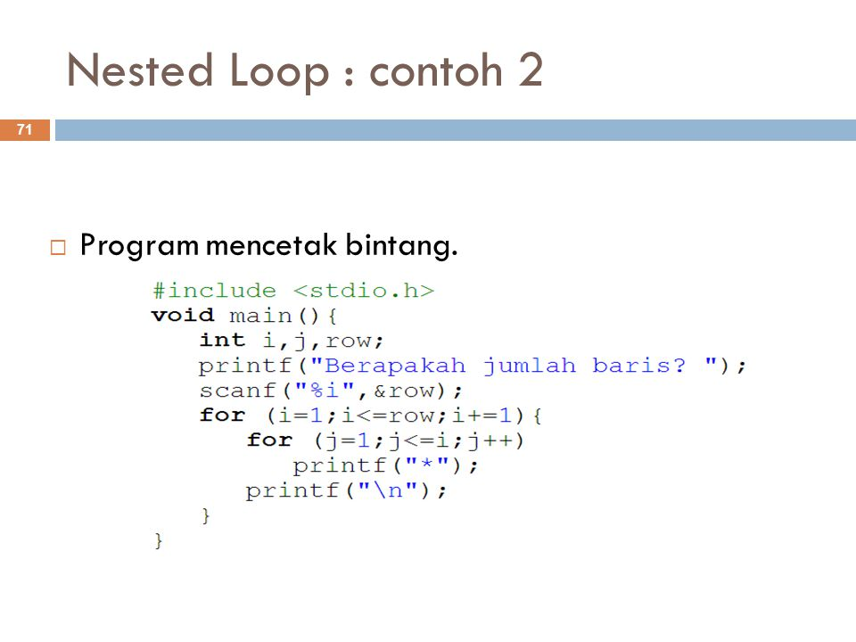 Nested Loop : contoh 2 Program mencetak bintang.
