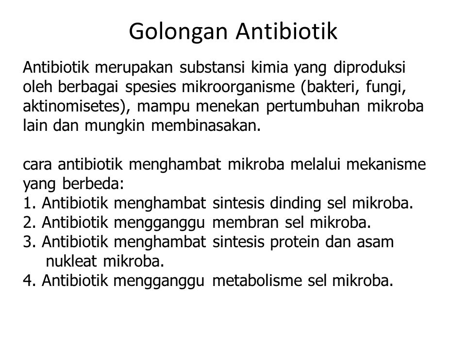 - Golongan Antibiotik.