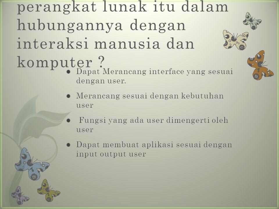 5. Apakah rekayasa perangkat lunak itu dalam hubungannya dengan interaksi manusia dan komputer